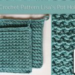 Free Crochet Pattern Lisa's Pot Holders