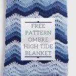 Free Crochet Pattern Ombre High Tide Blanket