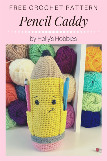 Free Crochet Pattern Pencil Caddy