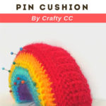 Free Crochet Pattern Rainbow Pin Cushion