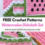 Free Crochet Pattern Watermelon Dishcloth Set