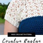 Free Crochet Pattern Coralyn Raglan