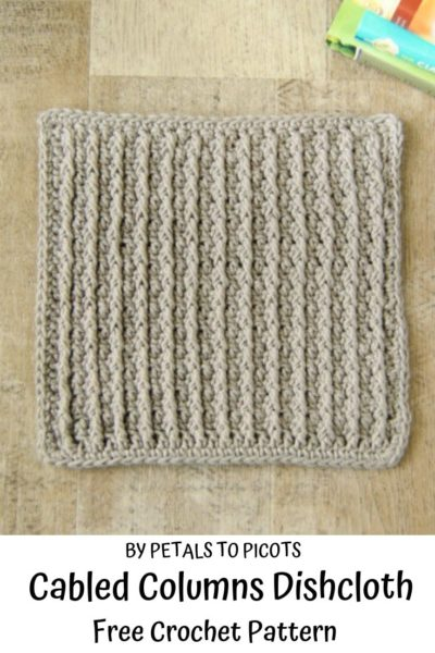 Free Crochet Pattern Cabled Columns Dishcloth