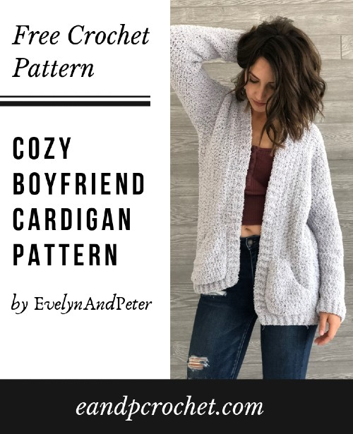 Free Crochet Pattern Cozy Boyfriend Cardigan