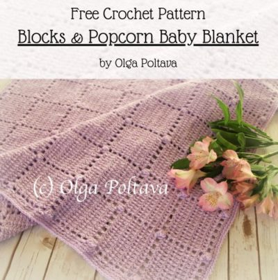 Free Crochet Pattern Blocks & Popcorn Baby Blanket