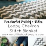 Free Crochet Pattern Loopy Chevron Stitch Blanket