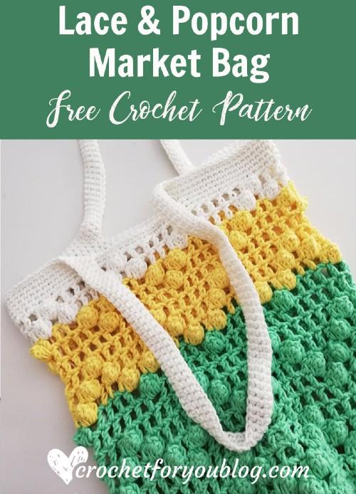 Free Crochet Pattern Lace & Popcorn Market Bag