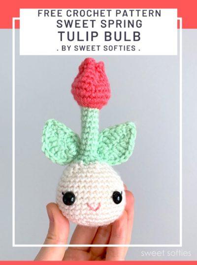 Free Crochet Pattern Sweet Spring Tulip Bulb