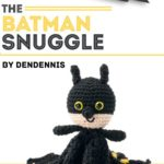 Free Crochet Pattern The Batman Snuggle