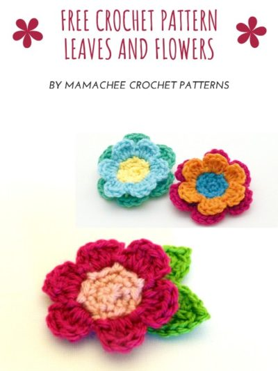 Free Crochet pattern Leaves and Flowers