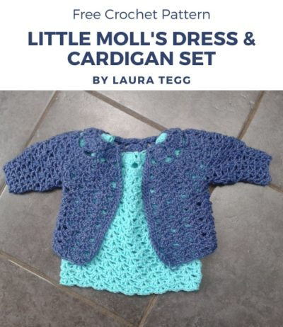 Free Crochet Pattern Little Moll's Dress & Cardigan Set