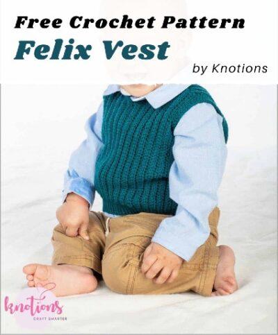 Free Crochet Pattern Felix Vest