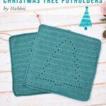 Free Crochet Pattern Christmas Tree Potholders
