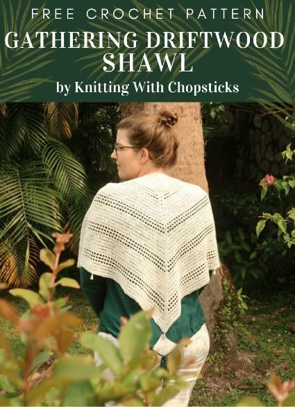 Free Crochet Pattern Gathering Driftwood Shawl