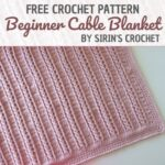 Free Crochet Pattern Beginner Cable Blanket