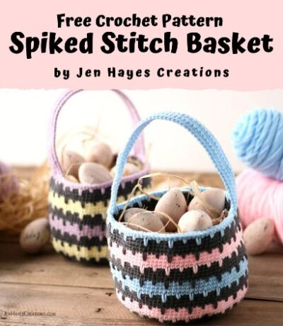 Free Crochet Pattern Spiked Stitch Basket