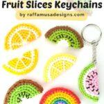 Free Crochet Pattern Fruit Slices Keychains