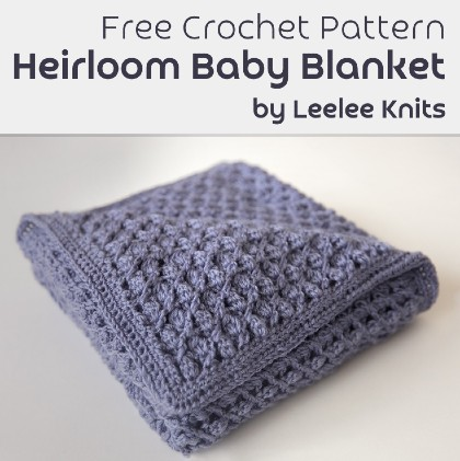 Free Crochet Pattern Heirloom Baby Blanket