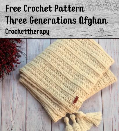 Free Crochet Pattern Three Generations Afghan