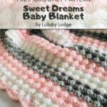 Free Crochet Pattern Sweet Dreams Baby Blanket